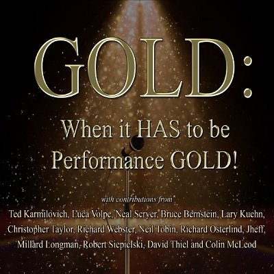 Gold: When it has to be Performance Gold by Various Authors